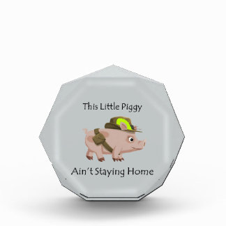 Pig This Little Piggy Ain't Staying Home Award