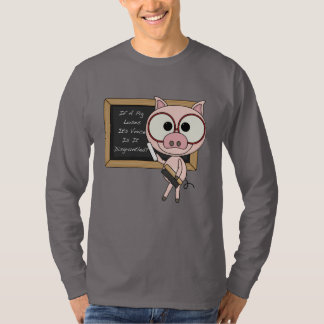 Pig Voice Disgruntle T-Shirt