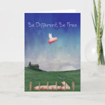 Pig With Wings-Be Different, Be Free Card