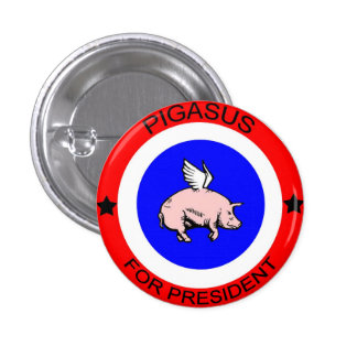 Pigasus for President Button