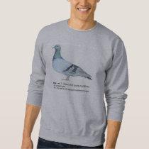 Pigeon by NuancesdePigeon Sweatshirt