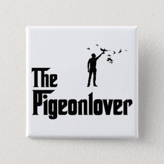 Pigeon Lover Pinback Button
