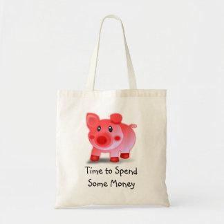 Piggy Time to spend some money bag