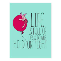Piglet | Life is Full of Ups & Downs Postcard