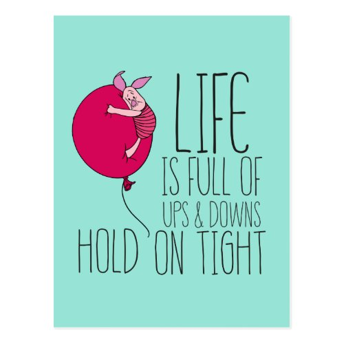 Piglet  Life is Full of Ups  Downs Postcard