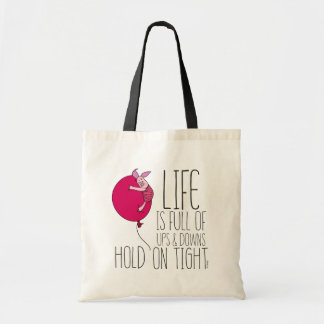Piglet | Life is Full of Ups & Downs Tote Bag