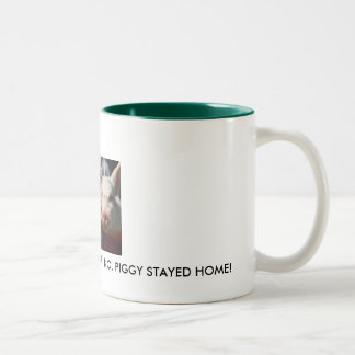 pigs[1], LIPSTICK PIGGY WENT TO D.C. B.O. PIGG... Two-Tone Coffee Mug