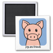 Pigs Are Friends Magnet