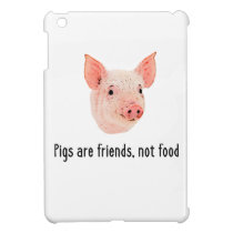 Pigs are friends, not food design cover for the iPad mini