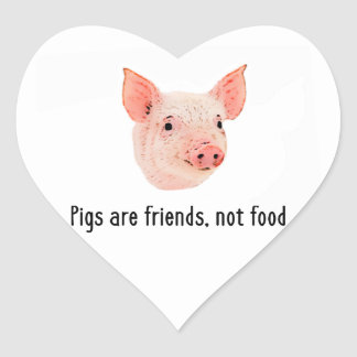 Pigs are friends, not food design heart sticker