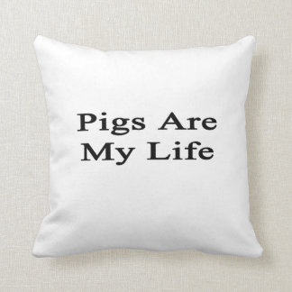 Pigs Are My Life Pillow