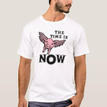 Pigs Fly Now Funny T-shirt