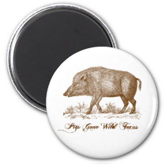 Pigs Gone Wild Texas Magnet