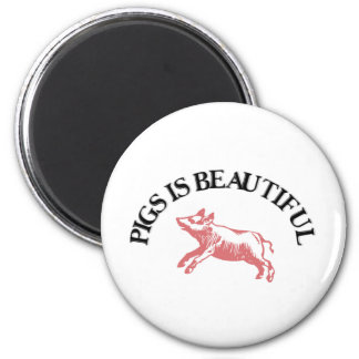 Pigs is Beautiful Refrigerator Magnets