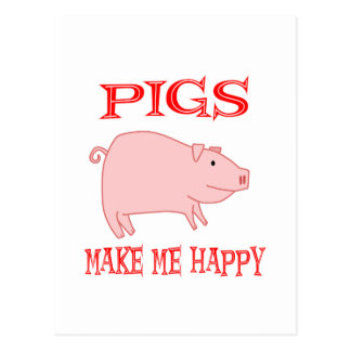 Pigs Make Me Happy Postcard