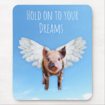 Pigs Might Fly Mouse Pad