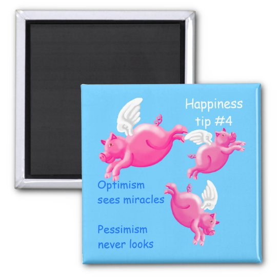 pigs might fly - optimism magnet