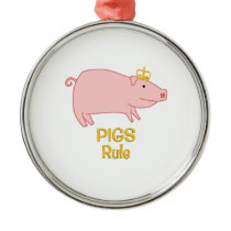 Pigs Rule Golden Crown Metal Ornament