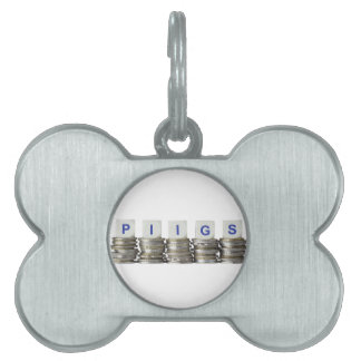 PIIGS - Portugal, Italy, Ireland, Greece and Spain Pet ID Tag