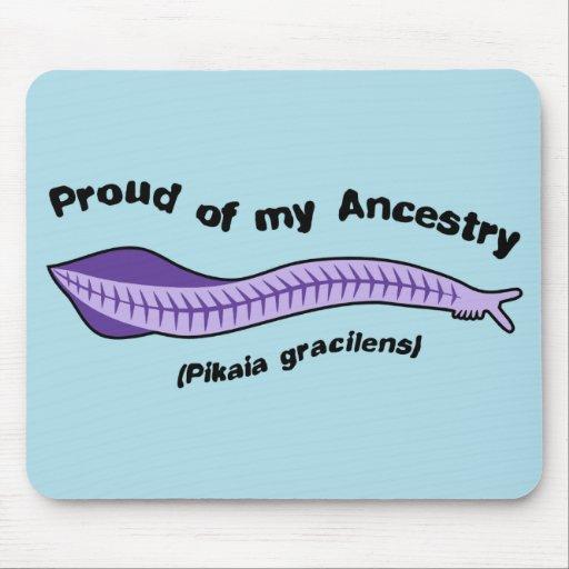 Pikaia - orgulloso de mi ascendencia Mousepad Alfombrilla De Ratones