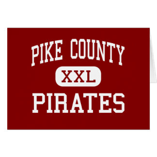 Pike County - Pirates - Middle - Zebulon Georgia Greeting Card