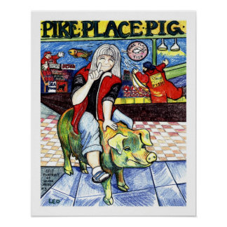 Pike Place Pig Poster