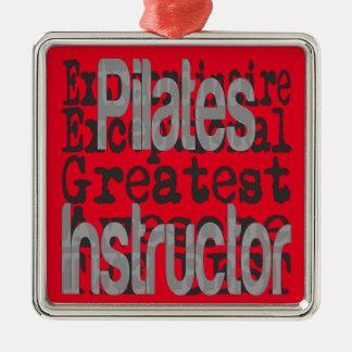 Pilates Instructor Extraordinaire Metal Ornament