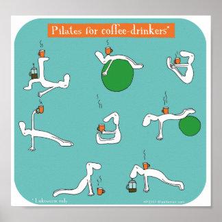 pilates para los bebedores del café póster