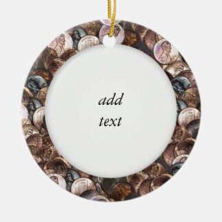 Pile of Pennies - One Cent Penny Spread Background Ceramic Ornament