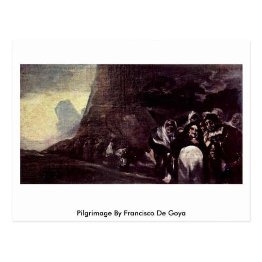 Pilgrimage By Francisco De Goya Postcard