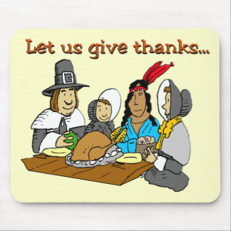 Pilgrims Give Thanks Mouse Pad