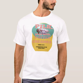 PILK. Pigs milk coffee creamer. T-Shirt