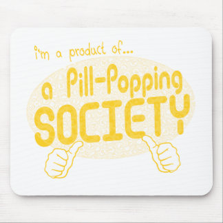 pill-popping society mouse pad