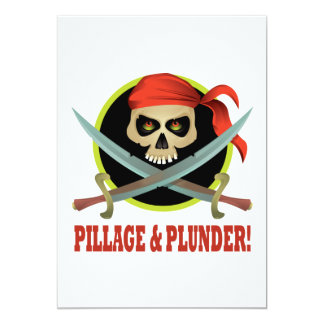 Pillage And Plunder 5x7 Paper Invitation Card