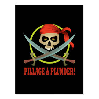 Pillage And Plunder Postcard