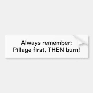 Pillage bumper sticker