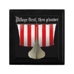 Pillage First, Then Plunder Keepsake Box