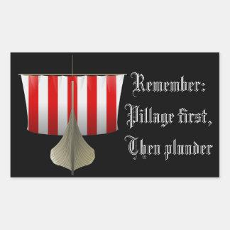 Pillage First, Then Plunder Rectangular Sticker