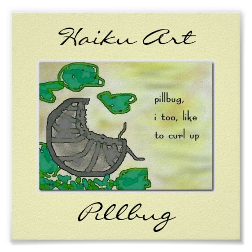 Pillbug Haiku Art Print