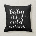 Baby It S Cold Outside Chalkboard Snowflake Pillow Zazzle