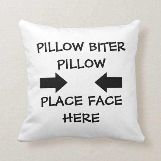 Pillow Biter