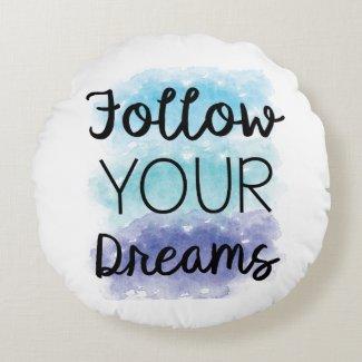 """Pillow Decor """"Follow Your Dreams"""""""