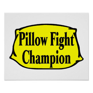 Pillow Fight Champion Poster
