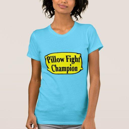 Pillow Fight Champion T Shirt