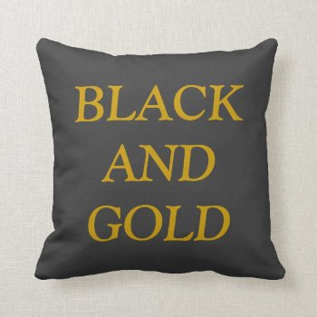 Pillow Go  Black And Gold by creativeconceptss at Zazzle
