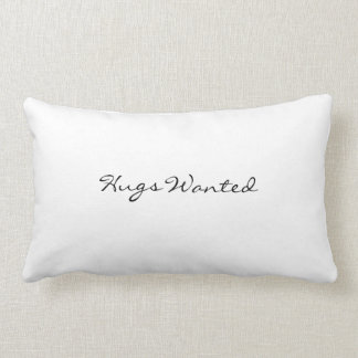 Pillow: Hugs wanted/ always kiss me goodnight