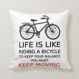 Pillow life is like riding a bicycle, text design
