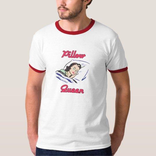 Pillow Queen T-Shirt