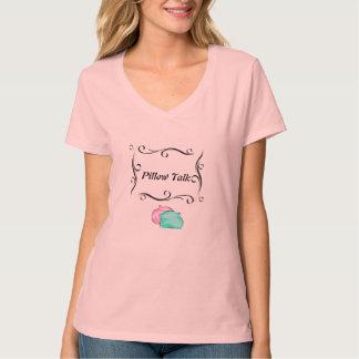 Pillow Talk T-Shirt