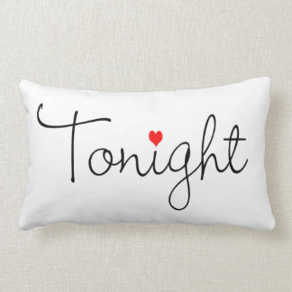 Pillow Talk Tonight/Not Tonight